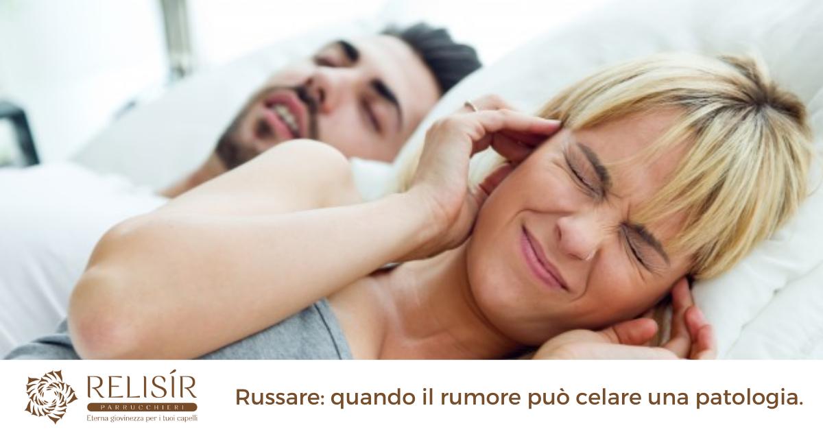 Russare: quando il rumore può celare una patologia.