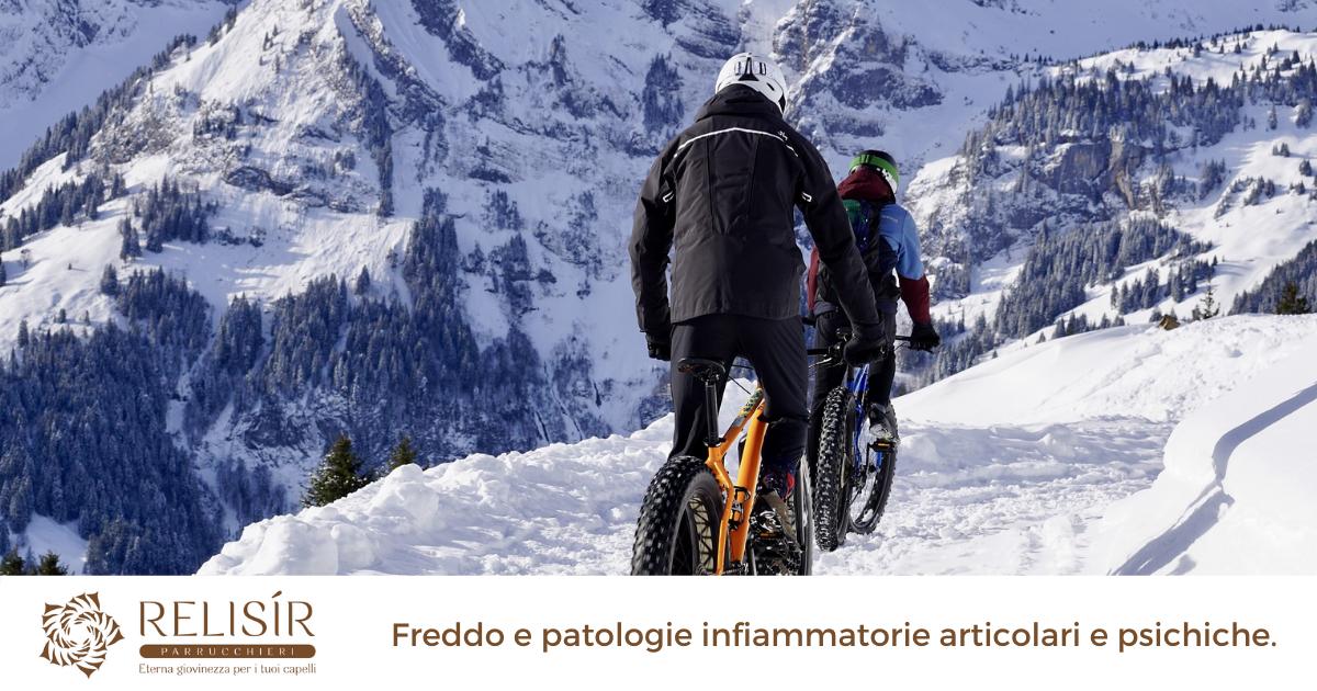 Freddo e patologie infiammatorie articolari e psichiche.