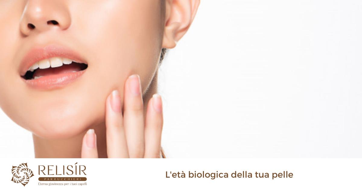 L'età biologica della tua pelle