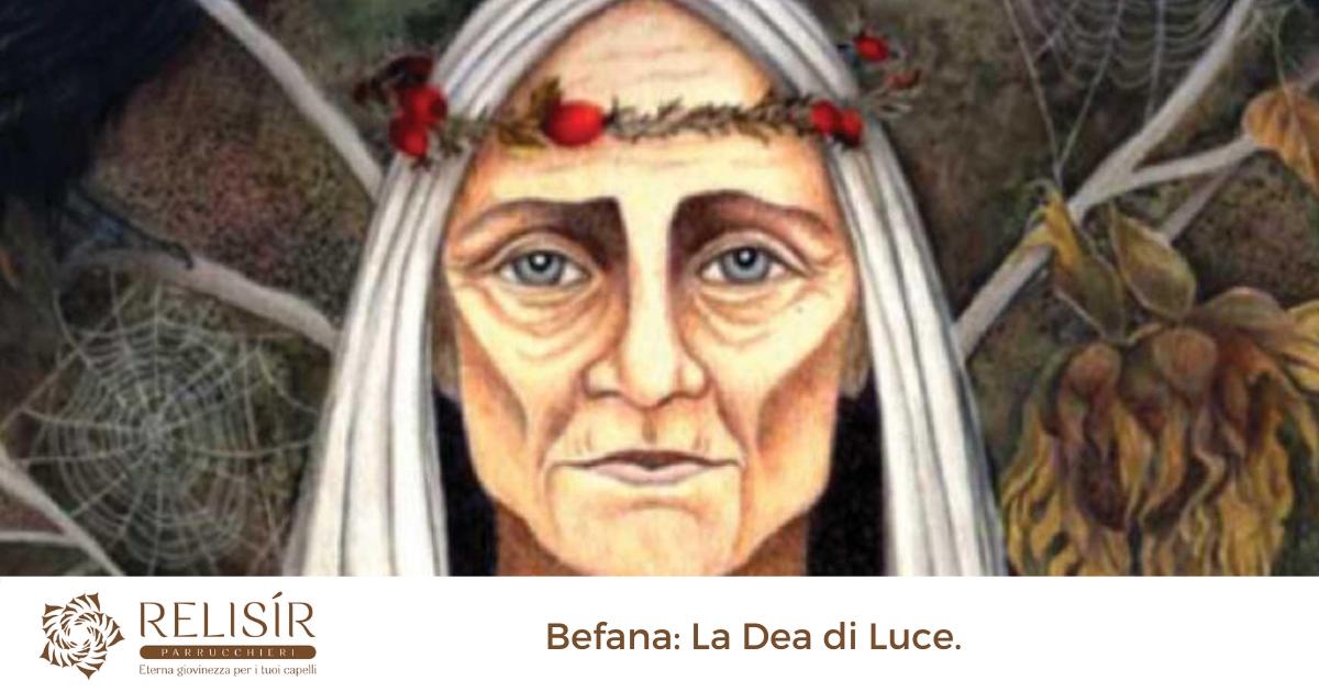 Befana: La Dea di Luce.